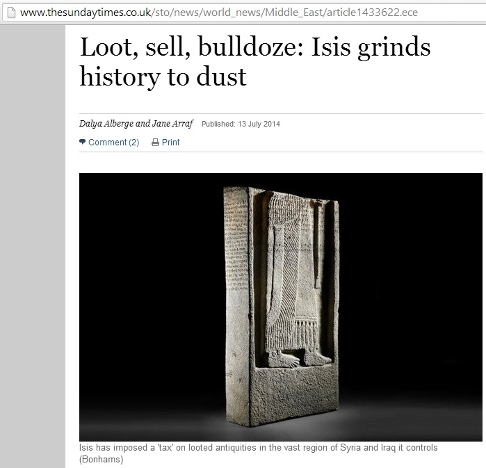 Isis has imposed a 'tax' on looted antiquities in the vast region of Syria and Iraq it controls (Bonhams) (c) the Sunday Times, 13th July 2014, still available on 25th July 2014