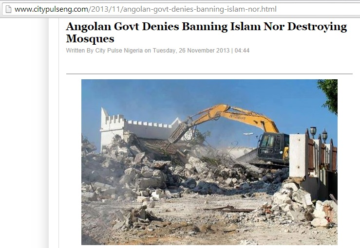 Debunking of false evidence of destruction of mosques in Angola (c) City Pulse Nigeria, 26th November 2013