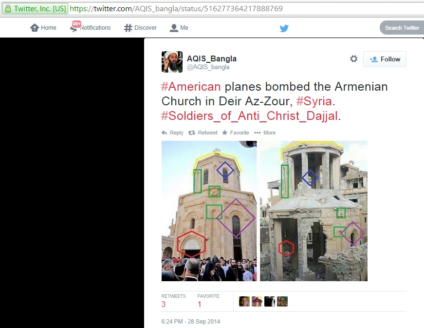 '#American planes bombed the Armenian Church in Deir Az-Zour, #Syria. #Soldiers_of_Anti_Christ_Dajjal' (c) AQIS_Bangla, Twitter, 6.24pm, 28th September 2014