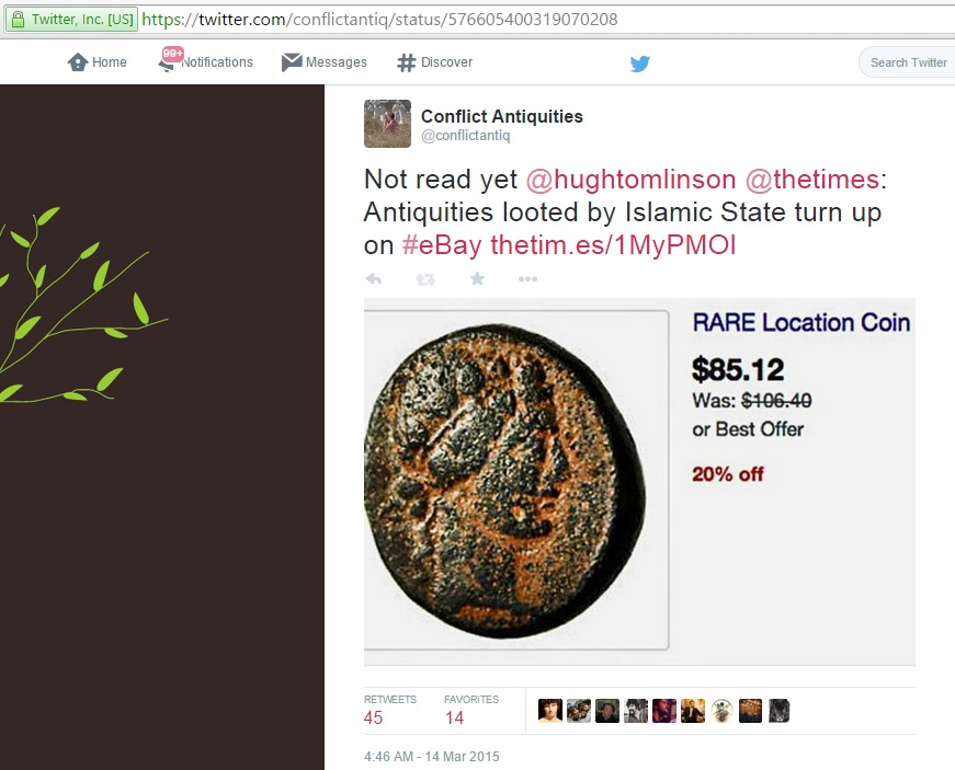 Not read yet @hughtomlinson @thetimes: Antiquities looted by Islamic State turn up on #eBay (Conflict Antiquities, Twitter, 14th March 2015)